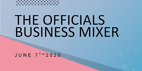 The Officials Annual Business Mixer tickets