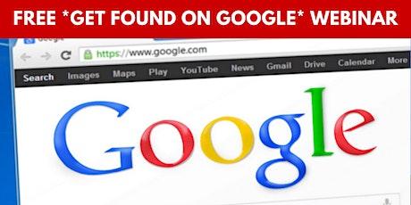 Get Found On Google tickets