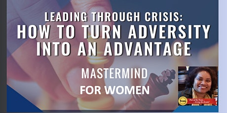 Virtual Mastermind Group for Women 202022 - LThrC Turning AdversityIntoAdvantage tickets
