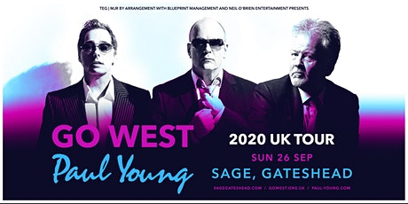 Go West & Paul Young (The Sage, Gateshead) tickets