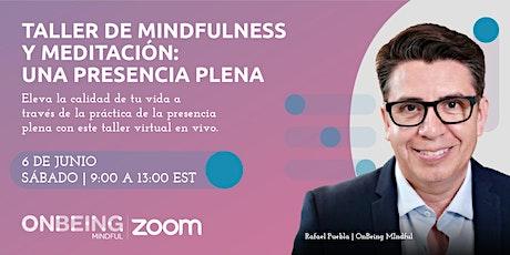 Taller virtual en vivo de Mindfulness y Meditación: Una presencia plena tickets