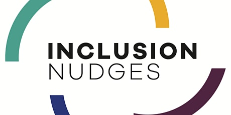 A conversation with the authors about Inclusion Nudges and the guidebook tickets