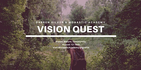 Vision Quest with Darren Silver: August 12-19th tickets