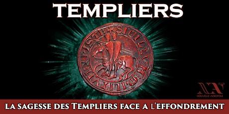 La sagesse des Templiers face à l'effondrement tickets