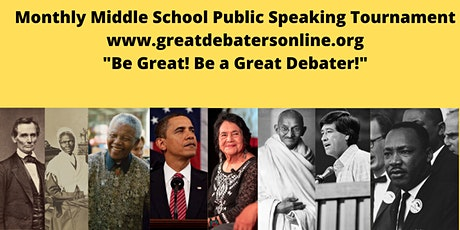 Middle  School Student Monthly Public Speaking Tournament (Free) tickets