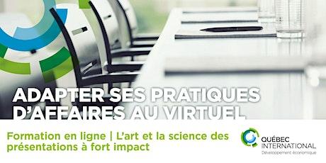 SÉRIE Adapter ses processus d'affaires au virtuel -  L'art et la science des présentations à fort impact  billets
