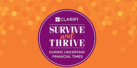 Survive and Thrive During Uncertain Financial Times tickets