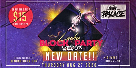 +19 event: Lucha Block Party tickets
