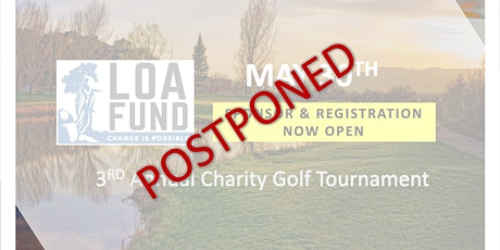 *POSTPONED - 3rd Annual Loa Fund Charity Golf Tournament tickets