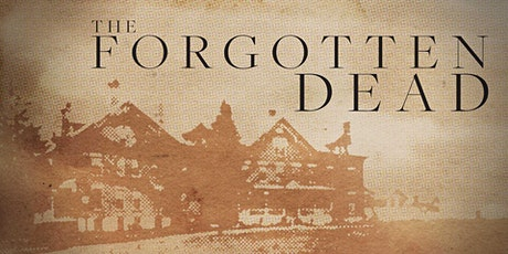 Pre-release screening of The Forgotten Dead documentary tickets