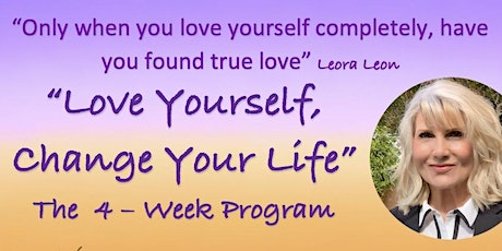 """Love Yourself, Change Your Life"" Program tickets"