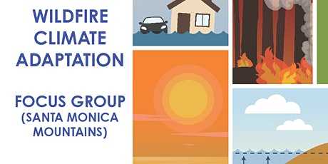 Climate Adaptation Focus Group - Wildfire/Electricity Dependent (SMM) tickets