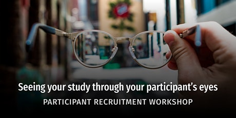 Workshop: Seeing your study through your study participant's eyes tickets
