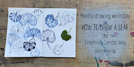 Mindful Drawing - How to Draw a Leaf - The Creatively Curious Way tickets