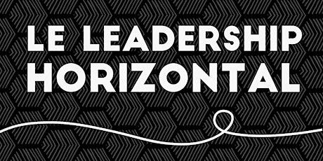 Leadership horizontal: ateliers pratiques en ligne billets