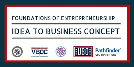 Foundations of Entrepreneurship: Idea to Business Concept tickets