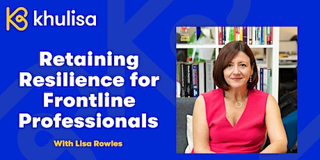 Retaining Resilience For Frontline Professionals tickets