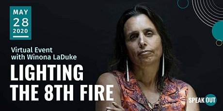 Lighting The 8th Fire: Indigenous Strategies For a Green Future with Winona LaDuke tickets