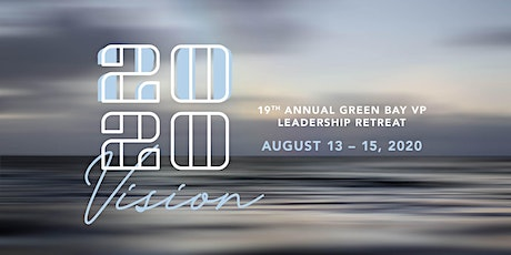 """2020 Vision"" Green Bay VP Leadership Retreat tickets"