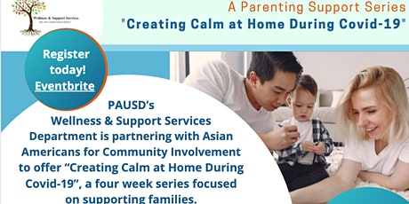 """A Parenting Support Series Workshop """"Creating a Calm at Home During a Covid-19"""" tickets"""