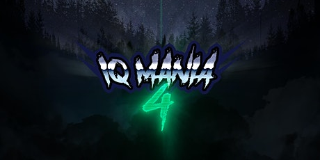 IQ MANIA 4 tickets
