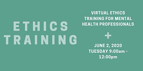 Ethics Training for Mental Health Professionals tickets