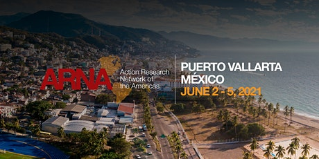 ARNA 2021 Conference in Puerto Vallarta, Mexico (Global North Registration) tickets