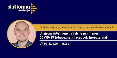 Webinar: Umjetna inteligencija i dvije primjene: COVID-19 (obavezna) i facebook (popularna) tickets