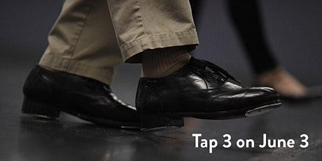 Tap 3 on June 3 with Chicago Tap Master - LANE ALEXANDER tickets