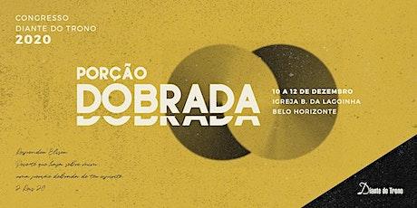 Congresso Porção Dobrada Diante do Trono - Caravana do RJ ingressos