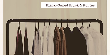 Black-Owned Brick & Mortar tickets
