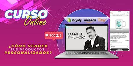 Curso Online - Cómo vender tus productos personalizados - USA tickets