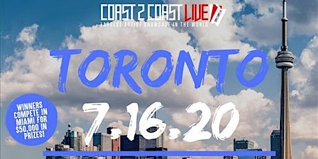 Coast 2 Coast LIVE Showcase Toronto, CA - Artists Win $50K In Prizes tickets