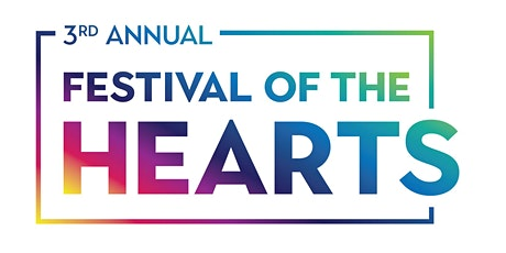 3rd Annual Festival of the Hearts - ONLINE! tickets