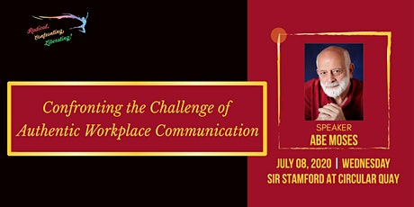 Confronting the Challenge of Authentic Workplace Communication tickets