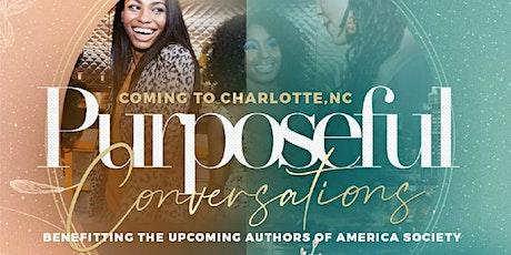 Purposeful Conversations (Charlotte NC) tickets