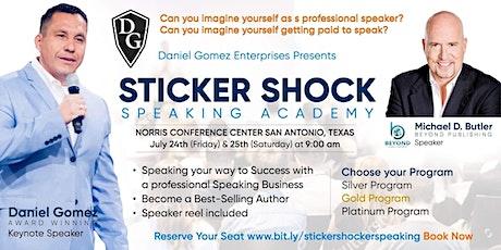 STICKER SHOCK SPEAKING ACADEMY - SPEAKING YOUR WAY TO SUCCESS tickets