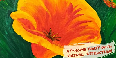 California Poppy Paint Party with Virtual Instruction from Brush & Cork