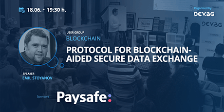 Webinar: Protocol for Blockchain-aided Secure Data Exchange tickets