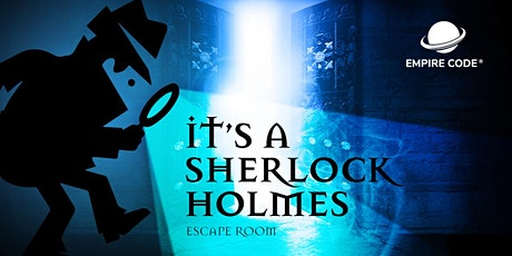It's A Sherlock Holmes Escape Room - National Day Edition tickets