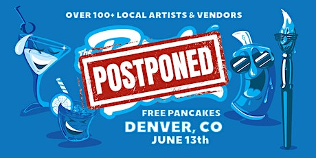 The Denver Pancakes & Booze Art Show (VENDOR RESERVATION ONLY, TICKETS SOLD AT THE DOOR) tickets