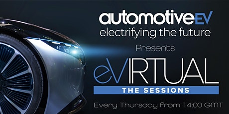 automotiveEV | eVIRTUAL - The Sessions tickets