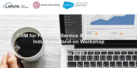 CRM for Financial Service & Insurance Industries Hands-on Workshop tickets