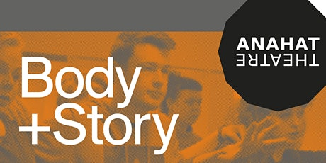 Body + Story (4 week online theatre course) tickets