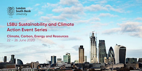 LSBU's Sustainability & Climate Action Event Series 2020 - Part One tickets