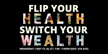 Flip your Health Switch your Wealth tickets