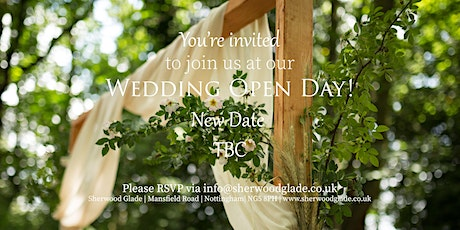 Sherwood Glade Wedding Venue Open Day tickets