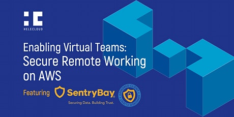Enabling Virtual Teams | Secure Remote Working on AWS tickets