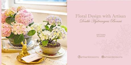 Floral Design with Artisan - Double Hydrangeas Bonsai tickets