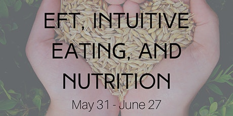 EFT + Intuitive Eating + Nutrition Individual Classes tickets